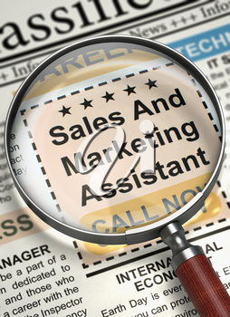 Magnifier Over Newspaper with Classified Ad of Sales And Marketing Assistant. Sales And Marketing Assistant - Searching Job in Newspaper. Job Seeking Concept. Blurred Image with Selective focus. 3D.