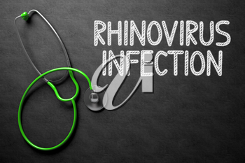 Medical Concept: Black Chalkboard with Rhinovirus Infection. Medical Concept: Black Chalkboard with Handwritten Medical Concept - Rhinovirus Infection with Green Stethoscope. Top View. 3D Rendering.