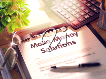 Make Money Solutions- Text on Clipboard with Office Supplies on Desk. 3d Rendering. Toned Image.
