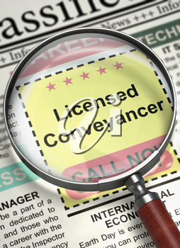 Licensed Conveyancer - CloseUp View of Jobs in Newspaper with Magnifier. Licensed Conveyancer - Close Up View Of A Classifieds Through Magnifier. Hiring Concept. Blurred Image. 3D.
