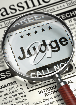 Magnifying Lens Over Newspaper with Small Ads of Job Search of Judge. Judge - CloseUp View Of A Classifieds Through Loupe. Hiring Concept. Selective focus. 3D.
