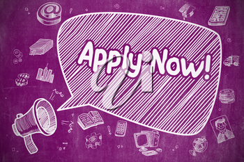 Business Concept. Mouthpiece with Phrase Apply Now. Hand Drawn Illustration on Purple Chalkboard. Apply Now on Speech Bubble. Hand Drawn Illustration of Shrieking Loudspeaker. Advertising Concept.