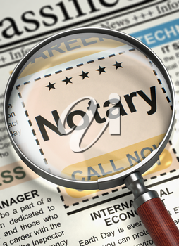Notary. Newspaper with the Advertisements and Classifieds Ads for Vacancy. Magnifier Over Newspaper with Searching Job of Notary. Hiring Concept. Selective focus. 3D Render.