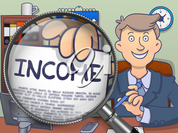 Income through Magnifying Glass. Man Holds Out a Paper with Concept. Closeup View. Colored Doodle Illustration.