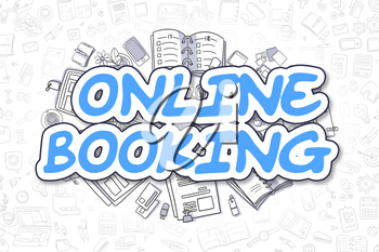 Business Illustration of Online Booking. Doodle Blue Inscription Hand Drawn Doodle Design Elements. Online Booking Concept.