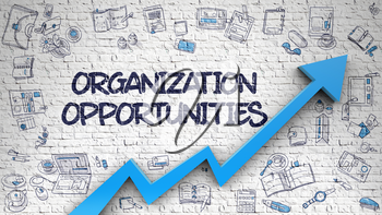 Organization Opportunities - Success Concept. Inscription on Brick Wall with Hand Drawn Icons Around. White Brickwall with Organization Opportunities Inscription and Blue Arrow. Improvement Concept.