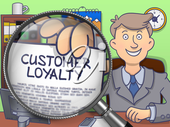 Customer Loyalty through Magnifying Glass. Businessman Showing a Paper with Concept. Closeup View. Multicolor Doodle Illustration.