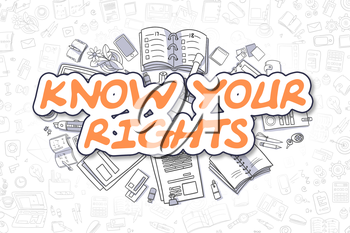 Know Your Rights - Hand Drawn Business Illustration with Business Doodles. Orange Text - Know Your Rights - Cartoon Business Concept.