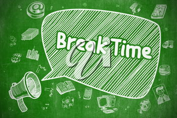 Shrieking Megaphone with Wording Break Time on Speech Bubble. Cartoon Illustration. Business Concept. Business Concept. Megaphone with Phrase Break Time. Doodle Illustration on Green Chalkboard.