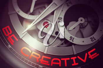 Mechanical Wrist Watch Machinery Macro Detail and Inscription - Be Creative. Mechanical Wrist Watch with Be Creative on Face, Symbol of Time. Time Concept with Glowing Light Effect. 3D Rendering.