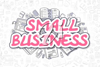 Small Business - Sketch Business Illustration. Magenta Hand Drawn Inscription Small Business Surrounded by Stationery. Cartoon Design Elements.