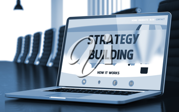 Closeup Strategy Building Concept on Landing Page of Laptop Screen in Modern Conference Hall. Blurred. Toned Image. 3D.