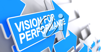 Vision For Performance, Label on the Blue Pointer. Vision For Performance - Blue Cursor with a Inscription Indicates the Direction of Movement. 3D Render.