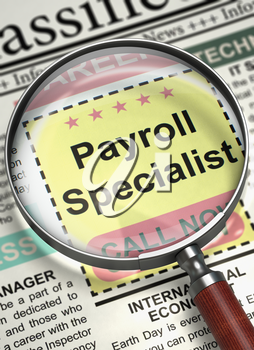 Payroll Specialist - Small Advertising in Newspaper. Newspaper with Searching Job Payroll Specialist. Job Search Concept. Selective focus. 3D Render.