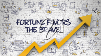 Fortune Favors The Brave - Enhancement Concept. Inscription on the White Brick Wall with Hand Drawn Icons Around. Fortune Favors The Brave - Modern Illustration with Doodle Design Elements. 3d.