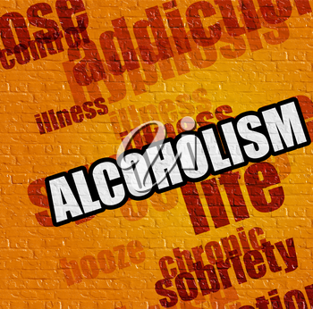 Modern medical concept: Alcoholism on the Yellow Brick Wall . Alcoholism - on Brickwall with Wordcloud Around .