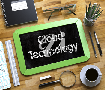 Cloud Technology. Business Concept Handwritten on Green Small Chalkboard. Top View Composition with Chalkboard and Office Supplies on Office Desk. Cloud Technology on Small Chalkboard. 3d Rendering.
