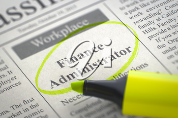 A Newspaper Column in the Classifieds with the Jobs of Finance Administrator, Circled with a Yellow Marker. Blurred Image. Selective focus. Hiring Concept. 3D Rendering.