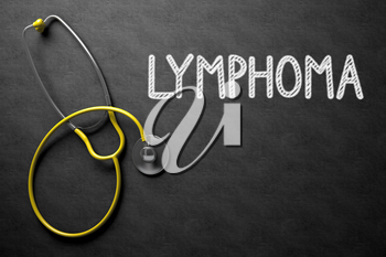 Medical Concept: Lymphoma Handwritten on Black Chalkboard. Top View of Yellow Stethoscope on Chalkboard. Medical Concept: Lymphoma - Text on Black Chalkboard with Yellow Stethoscope. 3D Rendering.