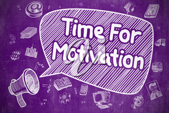 Business Concept. Megaphone with Phrase Time For Motivation. Hand Drawn Illustration on Purple Chalkboard.