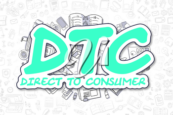 Business Illustration of Dtc - Direct To Consumer. Doodle Green Text Hand Drawn Doodle Design Elements. Dtc - Direct To Consumer Concept.