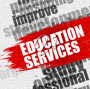 Education Concept: Education Services - on Brickwall with Wordcloud Around. Modern Illustration. Education Services. Red Message on the White Brick Wall.