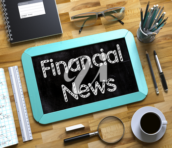 Top View of Office Desk with Stationery and Mint Small Chalkboard with Business Concept - Financial News. Financial News - Text on Small Chalkboard.3d Rendering.
