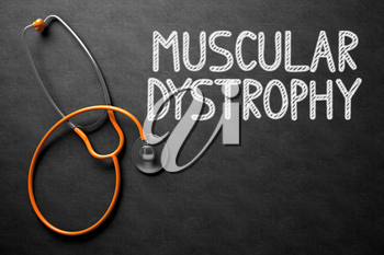 Medical Concept: Muscular Dystrophy - Text on Black Chalkboard with Orange Stethoscope. Medical Concept: Muscular Dystrophy - Medical Concept on Black Chalkboard. 3D Rendering.