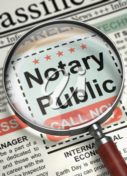 Magnifying Glass Over Newspaper with Searching Job of Notary Public. Column in the Newspaper with the Jobs Section Vacancy of Notary Public. Concept of Recruitment. Selective focus. 3D Render.