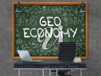 Geo Economy - Hand Drawn on Green Chalkboard in Modern Office Workplace. Illustration with Doodle Design Elements. 3D.