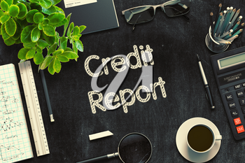 Credit Report - Text on Black Chalkboard.3d Rendering. Toned Illustration.