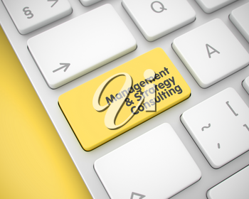 Online Service Concept with Modernized Enter Yellow Keypad on Keyboard: Management And Strategy Consulting. Management And Strategy Consulting - Yellow Button on Keyboard. 3D Illustration.