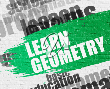Business Education Concept: Learn Geometry on the White Brick Wall Background with Wordcloud Around It. Learn Geometry - on Brick Wall with Word Cloud Around. Modern Illustration.