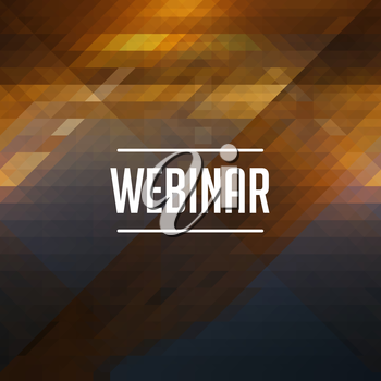 Webinar Concept. Retro design. Hipster background made of triangles, color flow effect.