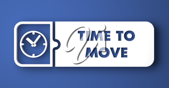 Time to Move Concept. White Button on Blue Background in Flat Design Style.