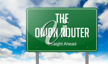 The Onion Router - Green Highway Signpost on Sky Background.