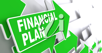 Financial Plan on Direction Sign - Green Arrow on a Grey Background.
