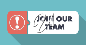 Join Our Team in Flat Design with Long Shadows on Turquoise Background.