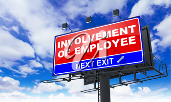 Involvement of Employee - Red Billboard on Sky Background. Business Concept.