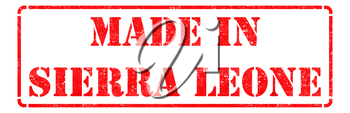 Made in Sierra Leone inscription on Red Rubber Stamp Isolated on White.