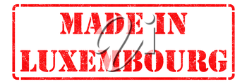 Made in Luxembourg - Inscription on Red Rubber Stamp Isolated on White.