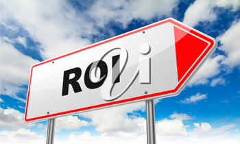 ROI - Inscription on Red Road Sign on Sky Background.