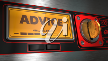 Advice - Inscription on Display of Vending Machine. Business Concept.