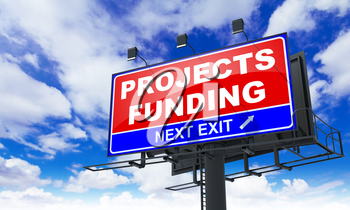 Projects Funding - Red Billboard on Sky Background. Business Concept.