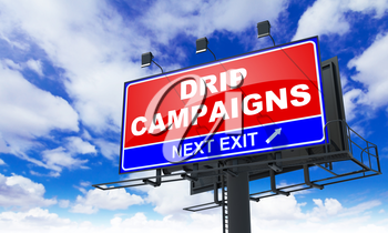 Drip Campaigns - Red Billboard on Sky Background. Business Concept.