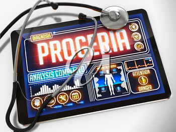 Progeria - Diagnosis on the Display of Medical Tablet and a Black Stethoscope on White Background.