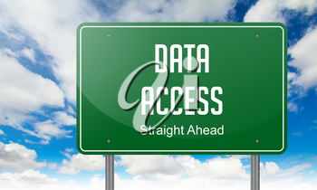 Highway Signpost with Data Access wording on Sky Background,