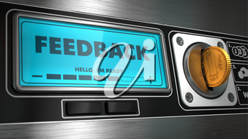 Feedback - Inscription on Display of Vending Machine.