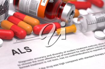 ALS - Printed Diagnosis with Blurred Text. On Background of Medicaments Composition - Red Pills, Injections and Syringe.