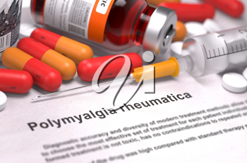 Polymyalgia Rheumatica - Printed Diagnosis with Red Pills, Injections and Syringe. Medical Concept with Selective Focus.